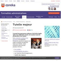 Tutelle pour majeurs: infos - Ooreka