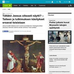 Tältäkö Jeesus oikeasti näytti? – Taiteen ja tutkimuksen käsitykset eroavat toisistaan