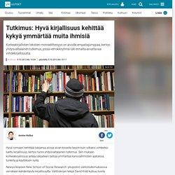 Tutkimus: Hyvä kirjallisuus kehittää kykyä ymmärtää muita ihmisiä