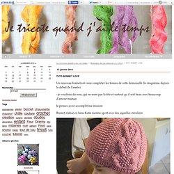 TUTO BONNET LOVE - je tricote quand j ai le temps