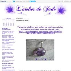 TUTO BULLE DE RESINE - l'atelier de jade