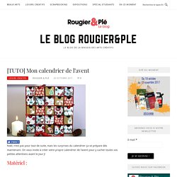 [TUTO] Mon calendrier de l'avent - Le blog Rougier&Ple