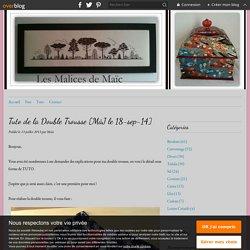 Tuto de la Double Trousse [MàJ le 18-sep-14] - Les malices de Maïc