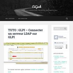 TUTO : GLPI – Connecter un serveur LDAP sur GLPI