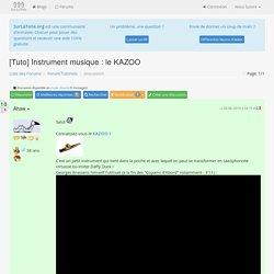 [Tuto] Instrument musique : le KAZOO