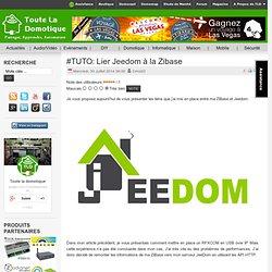 #TUTO: Lier Jeedom à la Zibase