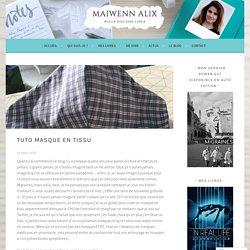 Tuto masque en tissu – Maiwenn Alix