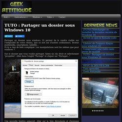 TUTO : Partager un dossier sous Windows 10