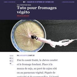 Tuto pour fromages végéto