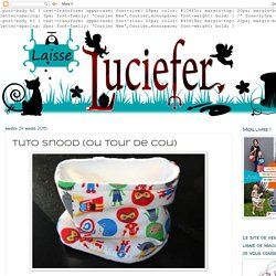 Laisse Luciefer: Tuto Snood (ou tour de cou)