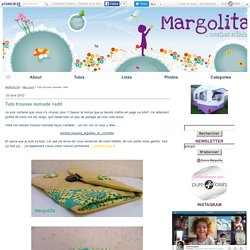 Tuto trousse nomade +edit - MARGOLITA