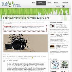 Fabriquer une flûte harmonique Fujara