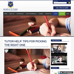 Tutor Help: Tips For Picking The Right One
