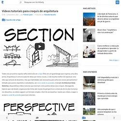 Vídeos tutoriais para croquis de arquitetura