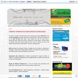 Dicas, tutoriais e informação.: TERMOS E VERBETES DO DESIGN GRÁFICO E WEB DESIGN