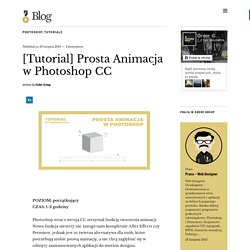 [Tutorial] Prosta Animacja w Photoshop CC