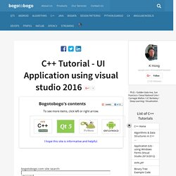 C++ Tutorial: UI Application using visual studio - 2016