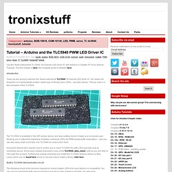 Review – Texas Instruments TLC5940 16-channel LED driver IC