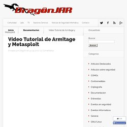 Vídeo Tutorial de Armitage y Metasploit