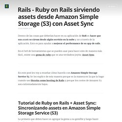 Tutorial Ruby on Rails: Assets desde Amazon Simple Storage S3