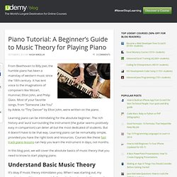 Piano Tutorial: A Beginner's Guide to Music Theory for Playing Piano