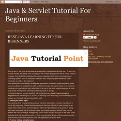 Java & Servlet Tutorial For Beginners: BEST JAVA LEARNING TIP FOR BEGINNERS