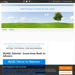 MySQL Tutorial for Beginners - phptpoint.over-blog.com