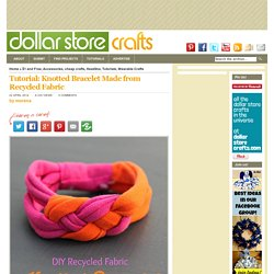 Knotted Bracelet Made from Recycled Fabric