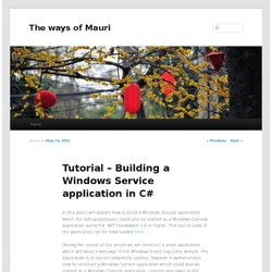 Tutorial – Building a Windows Service application in C# | The ways of Mauri