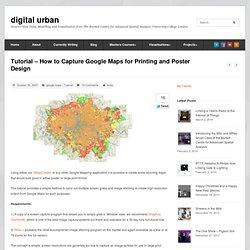 Tutorial - Cómo capturar el Google Maps para la impresión y diseño de carteles