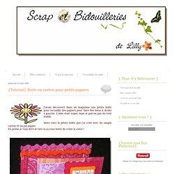 {Tutorial} Boite en carton pour petits papiers - Le blog de Lilly