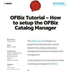 OFBiz Tutorial - How to setup the OFBiz Catalog Manager | Apache OfBiz Blog - HotWax Media