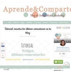 Tutorial: muestra los últimos comentarios en tu blog