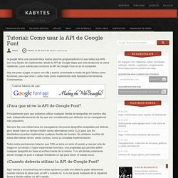 Tutorial: Como usar la API de Google Font