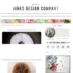 coffee filter foof {tutorial} | jones design company
