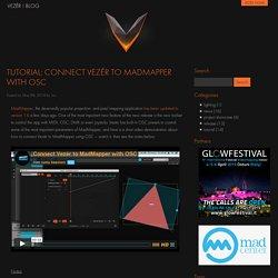Tutorial: Connect Vezér to MadMapper with OSC - Vezér Blog