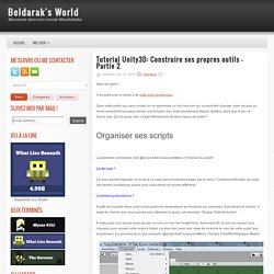 Construire ses propres outils - Partie 2 ~ Beldarak's World