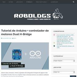 Tutorial de Arduino + controlador de motores Dual H-Bridge – robologs
