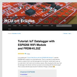 Tutorial: IoT Datalogger with ESP8266 WiFi Module and FRDM-KL25Z