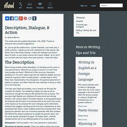 Tutorial - Description, Dialogue, & Action