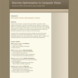 ICCV07 Tutorial on Discrete Optimization