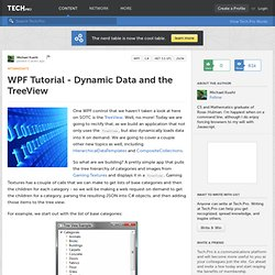 WPF Tutorial - Dynamic Data and the TreeView