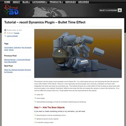 Tutorial - recoil Dynamics Plugin - Bullet Time Effect | Ethereal 3D