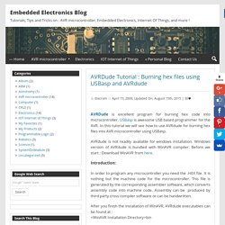 AVRDude Tutorial : Burning hex files using USBasp and AVRdude - Embedded Electronics Blog