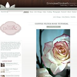 Coffee Filter Rose Tutorial « Emmalee Elizabeth Design