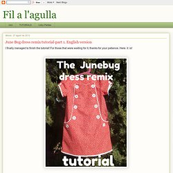 June Bug dress remix tutorial-part 1. English version