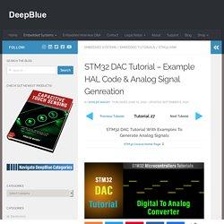 STM32 DAC Tutorial - Example HAL Code & Analog Signal Genreation
