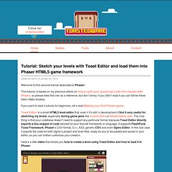 Tutorial: Sketch your levels with Toast Editor and load them into Phaser HTML5 game framework