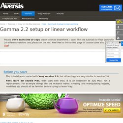 FREE Vray Tutorial - Gamma 2.2 setup or linear workflow - page 1
