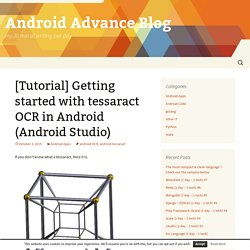 [Tutorial] Getting started with tessaract OCR in Android (Android Studio)